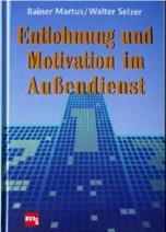 Entlohnung und Motivation im Außendienst